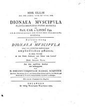 De Dionaea muscipula planta irritabili nuper detecta ad Car. a Linné epistola: Beschreibung der Dionaea muscipula, einer neu entdeckten merkwürdigen empfindlichen Pflanze, in einem Schreiben an Von Linné von Iohann Ellis