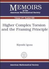 Higher Complex Torsion and the Framing Principle: Issue 835