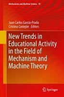 New Trends in Educational Activity in the Field of Mechanism and Machine Theory PDF