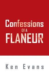 Confessions of a Flaneur