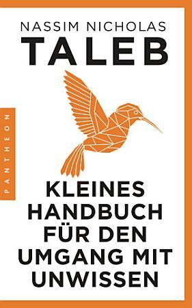 Kleines Handbuch f  r den Umgang mit Unwissen PDF