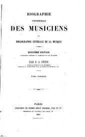 Biographie universelle des musiciens et bibliographie générale de la musique par F.J. Fétis: Volume1