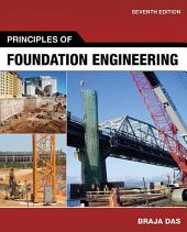 Principles of Foundation Engineering: Edition 7