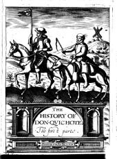 The History of Don-Quichote: The First Parte