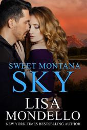 Sweet Montana Sky: Rodeo Knights, A Western Romance Novel