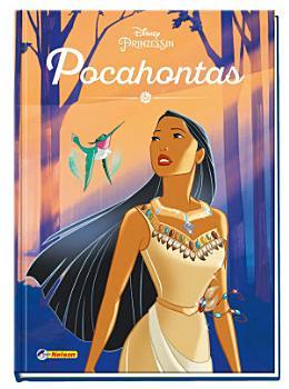 Disney Prinzessin  Pocahontas   Das Buch zum Film PDF