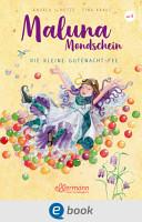 Maluna Mondschein   Die kleine Gutenacht Fee PDF