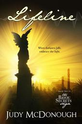 Lifeline: The Bayou Secrets Saga, Book 2