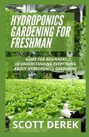 Hydroponics Gardening For Freshman