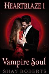 Heartblaze 1: Vampire Soul