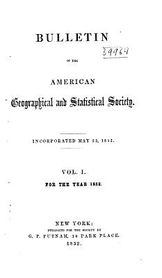 Bulletin of the American Geographical and Statistical Society