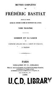 OEuvres complètes de Fréderic Bastiat: Volume3