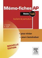 Mémo-fiches AP - Modules 1 à 8: Auxiliaire de puériculture, Édition 3