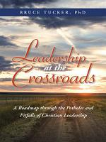Leadership at the Crossroads PDF