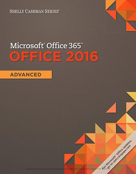 Shelly Cashman Series Microsoft Office 365   Office 2016  Advanced PDF