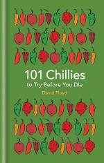 101 Chillies to Try Before You Die