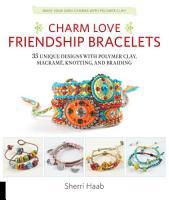 Charm Love Friendship Bracelets PDF