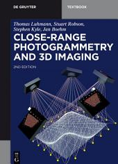 Close-Range Photogrammetry and 3D Imaging: Edition 2