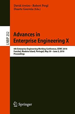 Advances in Enterprise Engineering X PDF