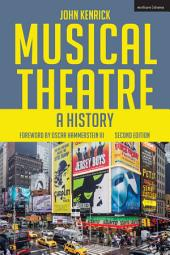 Musical Theatre: A History, Edition 2
