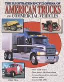 The Illustrated Encyclopedia of American Trucks and Commercial Vehicles PDF