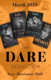 The Dare Collection March 2019  Untamed  Hotel Temptation    Mr One Night Stand   On His Knees   Decadent