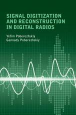 Signal Digitization and Reconstruction in Digital Radios PDF