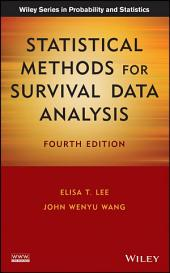 Statistical Methods for Survival Data Analysis: Edition 4