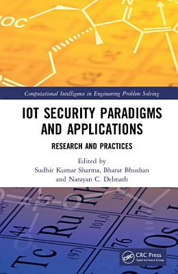 IoT Security Paradigms and Applications PDF