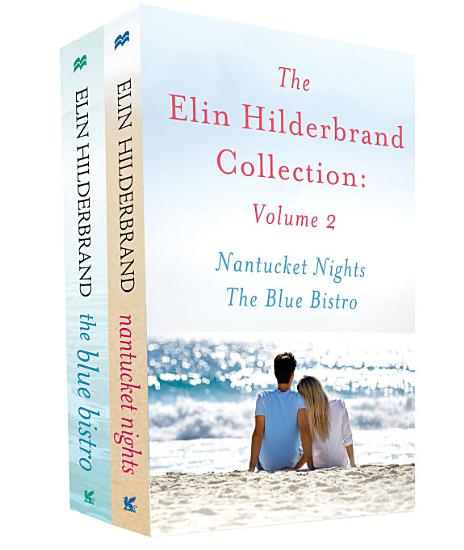 The Elin Hilderbrand Collection  Volume 2 PDF
