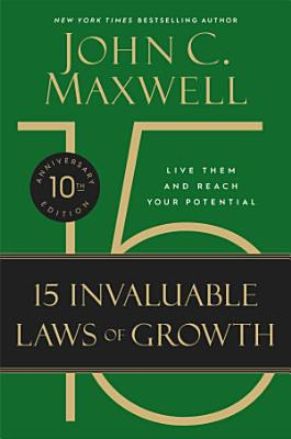 The 15 Invaluable Laws of Growth PDF