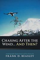 Chasing After the Wind   And Then  PDF