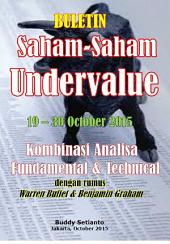 BULETIN SAHAM-SAHAM UNDERVALUE 19-30 October 2015: KOMBINASI FUNDAMENTAL & TECHNICAL ANALYSIS