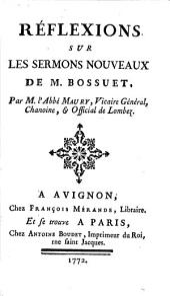 Réflexions Sur Les Sermons Nouveaux De M. Bossuet