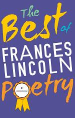 The Best of Frances Lincoln Poetry