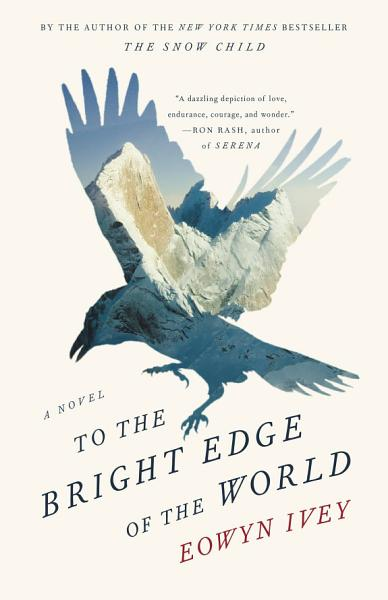 Download To the Bright Edge of the World Book