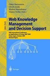 Web Knowledge Management and Decision Support: 14th International Conference on Applications of Prolog, INAP 2001, Tokyo, Japan, October 20-22, 2001, Revised Papers