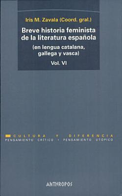 Breve historia feminista de la literatura espa  ola  en lengua castellana  PDF