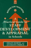 A Practical Guide to Staff Development and Appraisal in Schools PDF