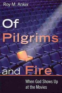 Of Pilgrims and Fire PDF