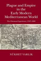 Plague and Empire in the Early Modern Mediterranean World PDF