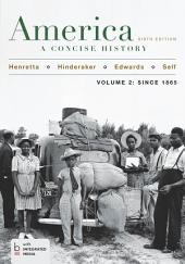 America: A Concise History: Volume 2, Edition 6