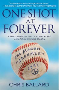 One Shot at Forever Book