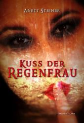 Kuss der Regenfrau: Zwölf sinnlich-erotische Geschichten für Liebhaber von Rubensfrauen