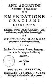 De emendatione gratiani libri duo. Gerh. von Mastricht, JC
