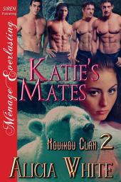 Katie's Mates [Novikov Clan 2]