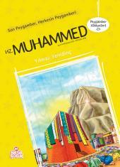 Son Peygamber Bizim Peygamberimiz Hz. Muhammed