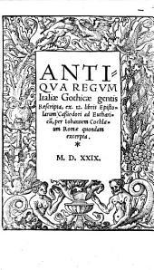 Antiqua regum Italiae Gothicae Gentis Rescripta