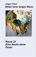 Raum 21 Eine Nacht ohne Feuer PDF