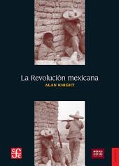 La Revolución Mexicana: Del Porfiriato al nuevo régimen constitucional
